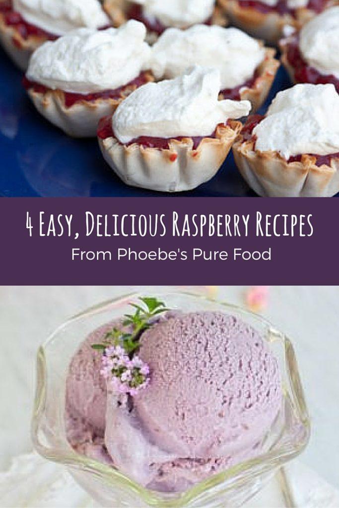 4 Easy, Delicious Raspberry Recipes